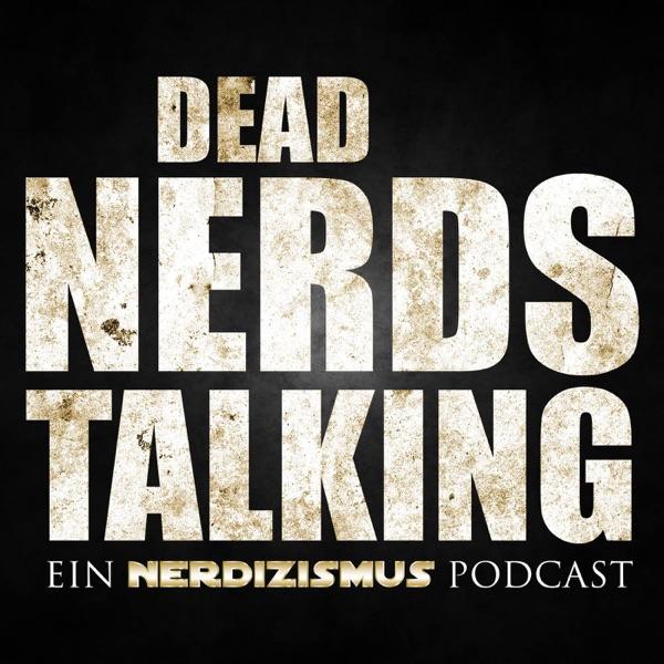 Dead Nerds Talking | Ein Walking Dead Podcast