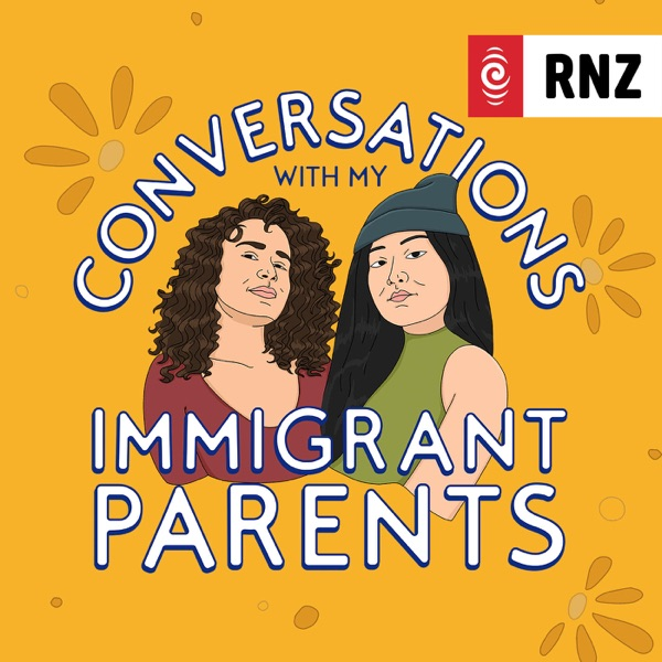 RNZ: Conversations With My Immigrant Parents