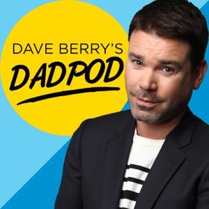 Dave Berry's Dadpod