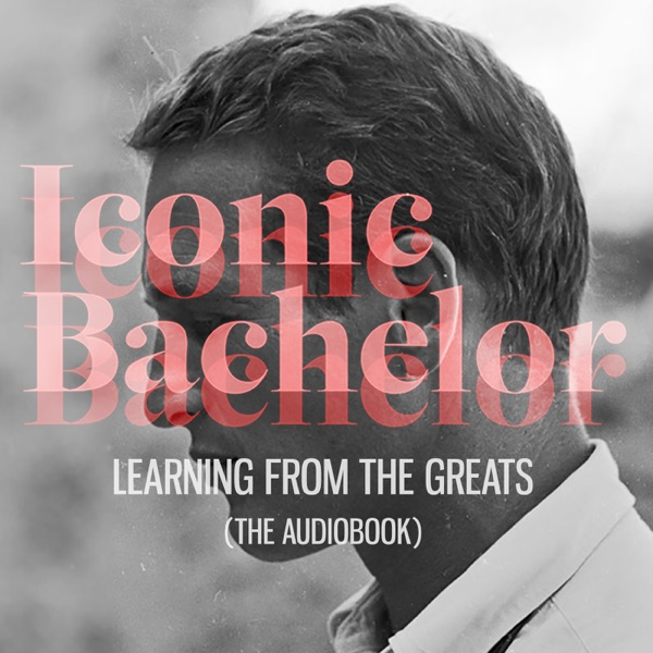 Iconic Bachelor (The Audiobook)