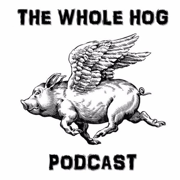 The Whole Hog Podcast