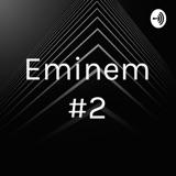 Image of Eminem #2 podcast