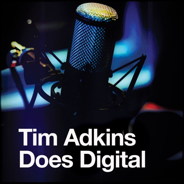 Tim Adkins Does Digital