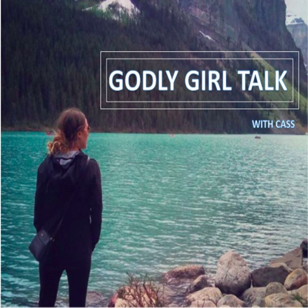 Godly Girl Talk