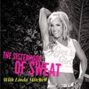 SISTERHOOD OF SWEAT - Motivation, Inspiration, Health, Wealth, Fitness, Authenticity, Confidence and Empowerment artwork