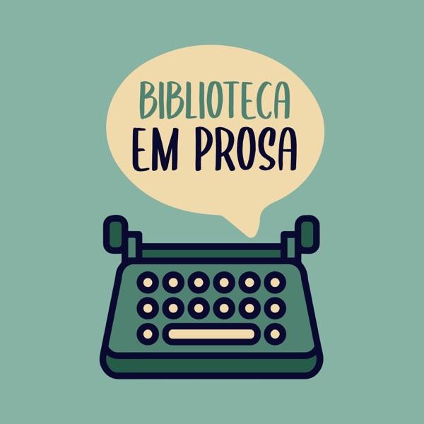 Podcast do Biblioteca em Prosa