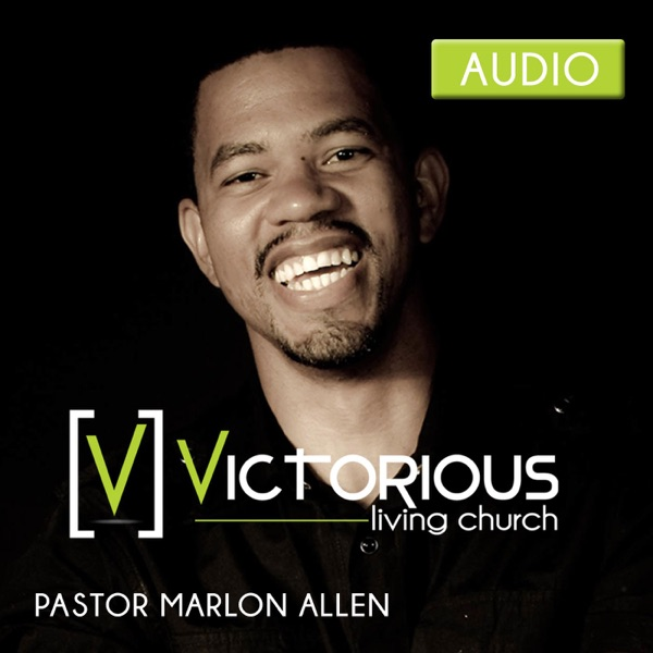 Victorious Living Church Podcast
