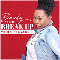 Beauty and the Breakup podcast