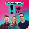 Stav, Abby & Matt Catch Up - B105 Brisbane - Stav Davidson, Abby Coleman & Matty Acton artwork