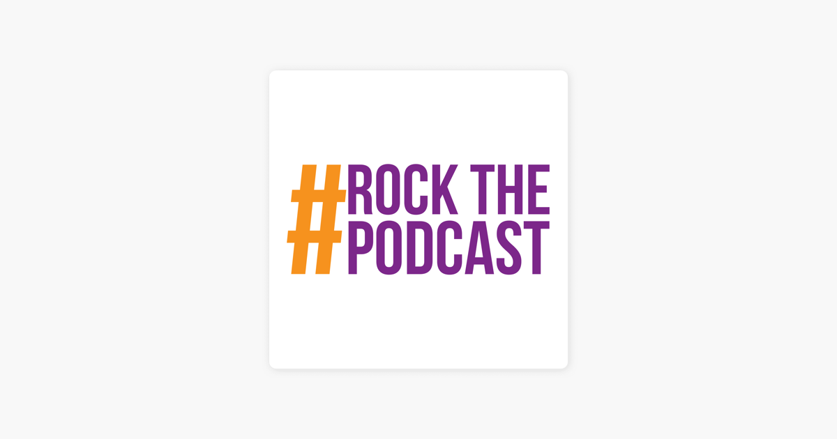 Rock The Podcast on Apple Podcasts
