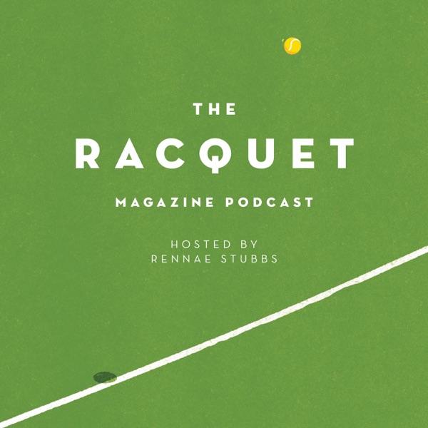 The Racquet Magazine Tennis Podcast Artwork