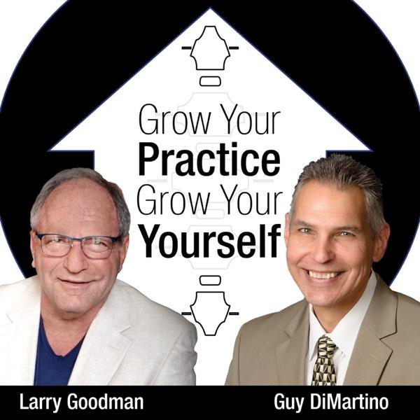 Grow Yourself - Grow Your Practice
