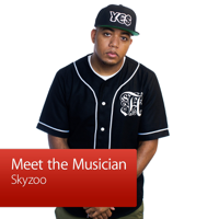 Skyzoo: Meet the Musician podcast