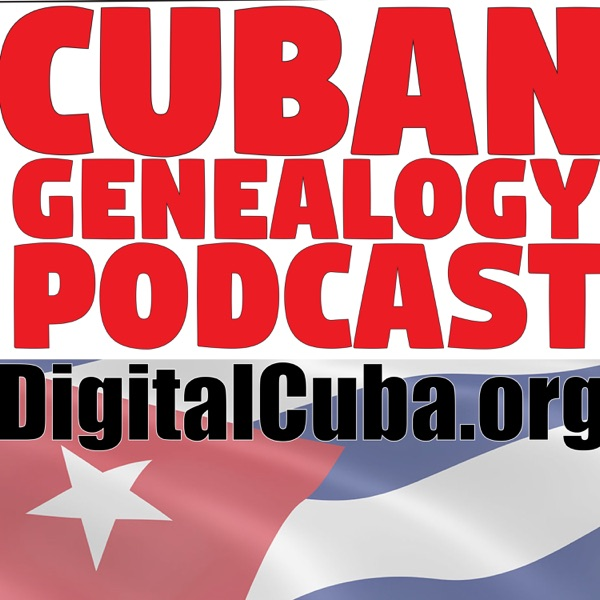 Cuban Genealogy Podcast