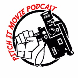 Pitch It Movie Podcast on Apple Podcasts