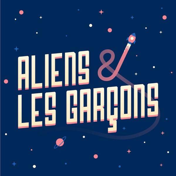 Aliens et les Garçons
