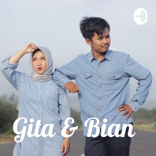 Gita & Bian
