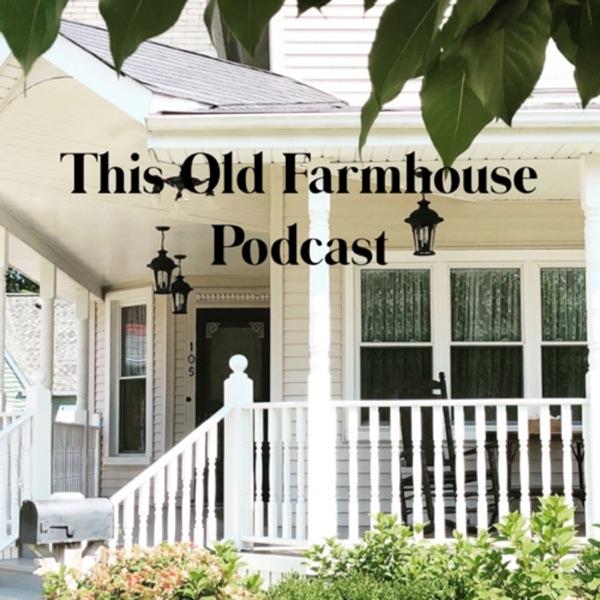 This Old Farmhouse