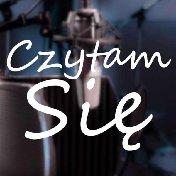 Czytam Się - autorski podcast Łukasza Migury