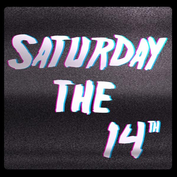 Saturday the 14th: A Horror Movie Podcast