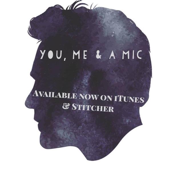 You, Me & a mic