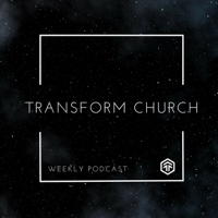 Transform Church Philly podcast