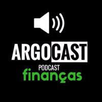 Argocast Finanças - Drops podcast