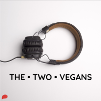 The Two Vegans podcast