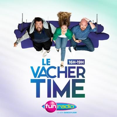 Le Vacher Time:FUN_RADIO
