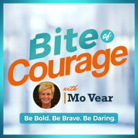Bite of Courage podcast