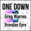 One Down with Greg Warren and Brendan Eyre artwork