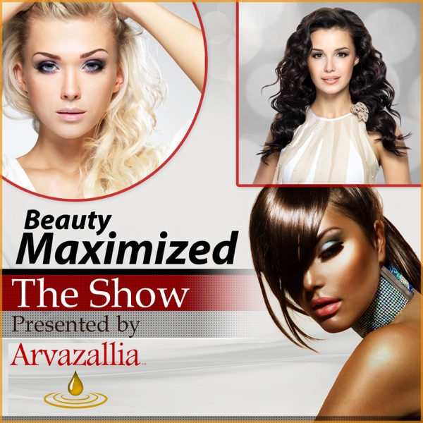 Beauty Maximized - Presented by Arvazallia