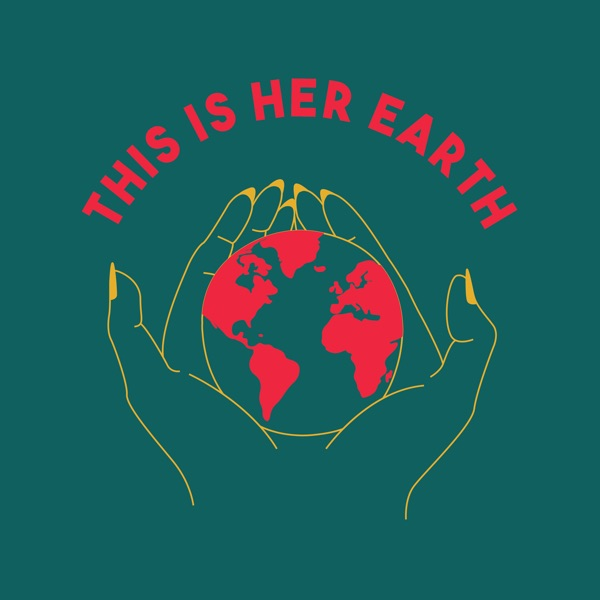 THIS IS HER EARTH