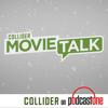 Collider Movie Talk - PodcastOne