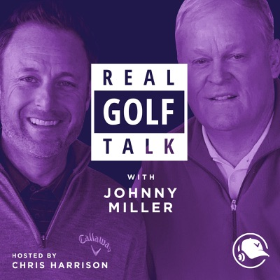 Real Golf Talk With Johnny Miller