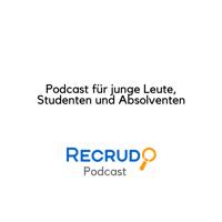 Recrudo Podcast für junge Leute, Studenten & Absolventen podcast