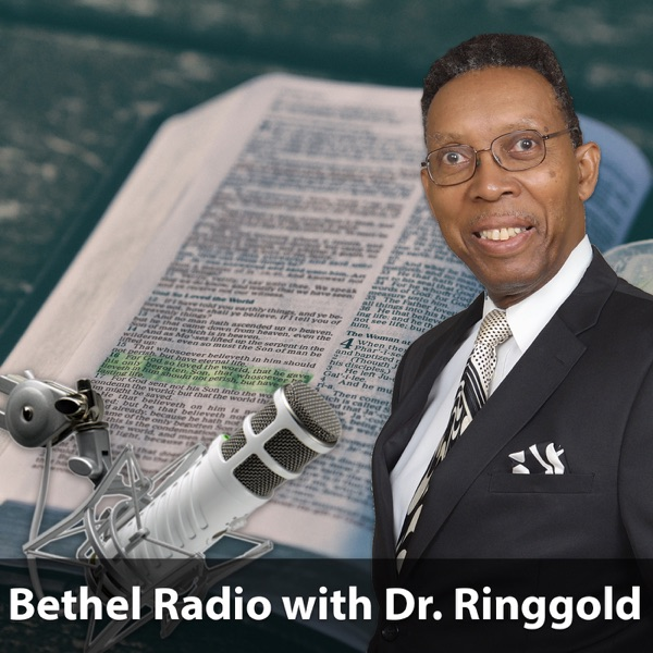Bethel Radio with Dr. Ringgold
