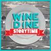 Wine Dine and Storytime artwork
