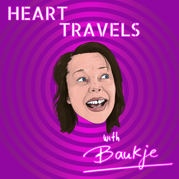 HEART TRAVELS with Baukje Podcast