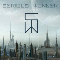 SERIOUS WONDER PODCAST podcast