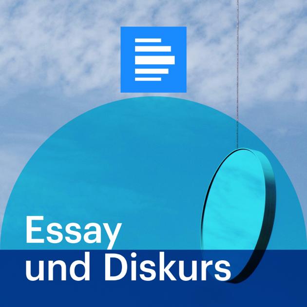 dradio kultur essay und diskurs