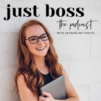 Just Boss: The Podcast podcast