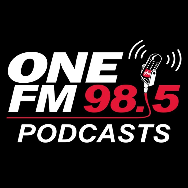 98.5 ONE FM Podcasts