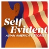 Self Evident: Asian America's Stories artwork