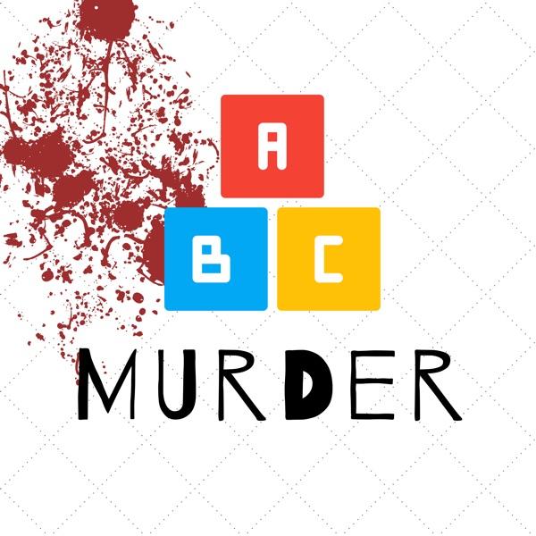 ABC Murder: A True Crime Podcast
