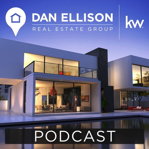 Sacramento Real Estate Podcast with Dan Ellison
