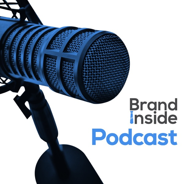 Brand Inside Podcast
