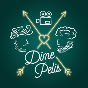 Dime Pelis Podcast