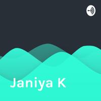 Janiya K podcast