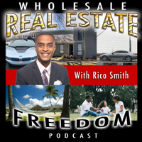 Wholesale Real Estate Freedom podcast